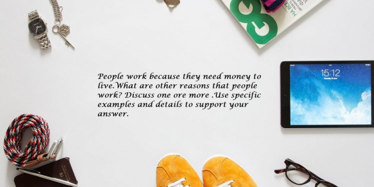 People Work Because They Need