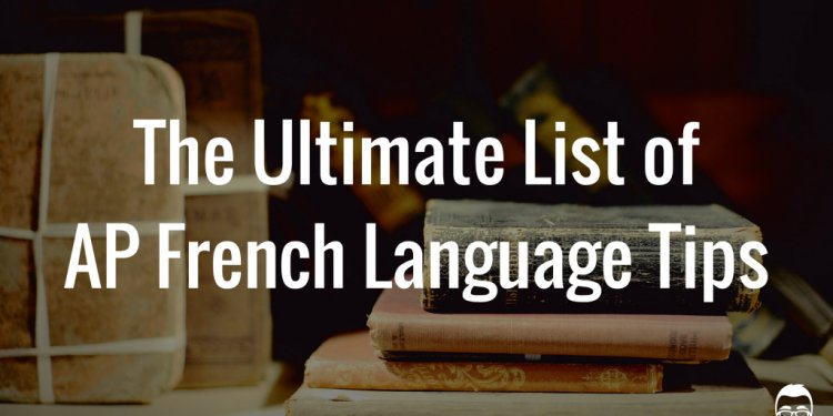 The Ultimate List of AP French