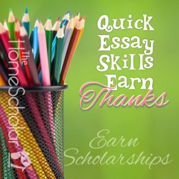 Quick Essay Skills make Thanks #Homeschool @TheHomeScholar