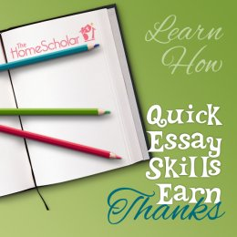 Quick Essay techniques obtain Thanks #Homeschool @TheHomeScholar